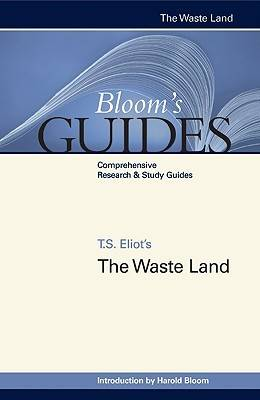 The Waste Land by Prof. Harold Bloom