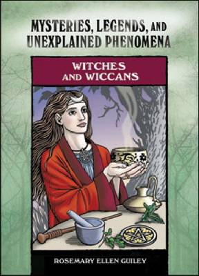 Witches and Wiccans by Rosemary Ellen Guiley