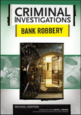 Bank Robbery by Michael Newton