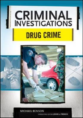 Drug Crime by Michael Benson