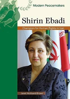 Shirin Ebadi by Janet Hubbard-Brown