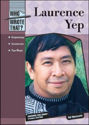 Laurence Yep by Hal Marcovitz