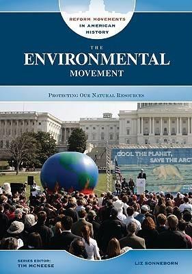 The Environmental Movement by Liz Sonneborn