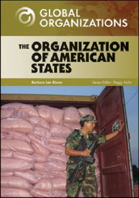 The Organization of American States by Barbara Lee Bloom