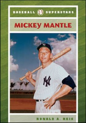 Mickey Mantle by Ronald A. Reis