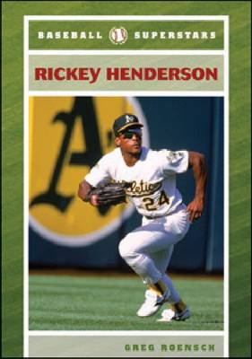 Rickey Henderson by Greg Roensch