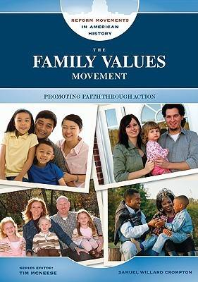 The Family Values Movement by Samuel Willard Crompton