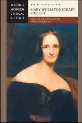 Mary Wollstonecraft Shelley by Prof. Harold Bloom