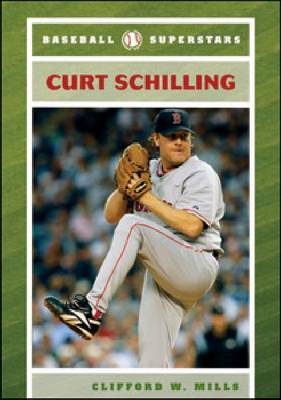Curt Schilling by Clifford W. Mills