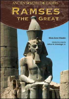 Ramses the Great by Silvia Anne Sheafer
