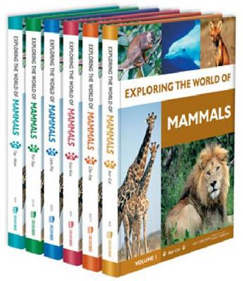Exploring the World of Mammals by Nancy B (American Museum of Natural History, New York) Simmons