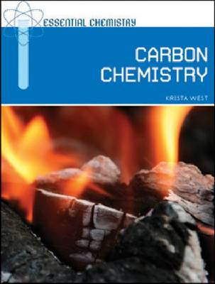 Carbon Chemistry by Krista West