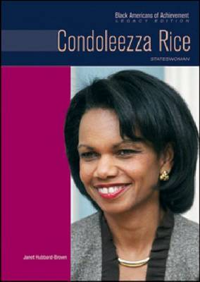 Condoleezza Rice Stateswoman by Janet Hubbard-Brown