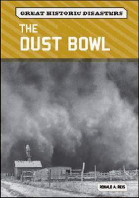 The Dust Bowl by Ronald A. Reis