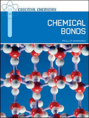 Chemical Bonds by Phillip Manning