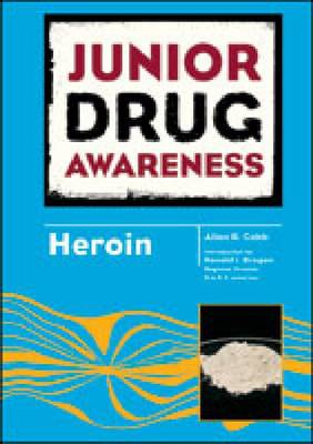 Heroin by Allan B. Cobb, Ronald J. Brogan