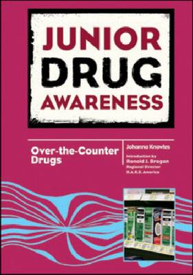 Over-the-counter Drugs by Johanna Knowles, Ronald J. Brogan