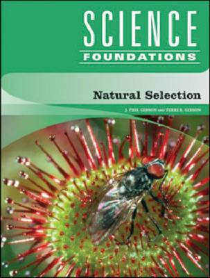 Natural Selection by J. Phil Gibson, Terri R. Gibson