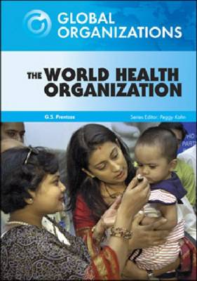 The World Health Organization by G.S. Prentzas