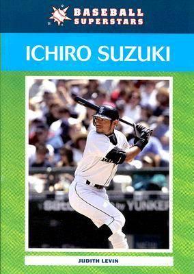 Ichiro Suzuki by Judith Levin