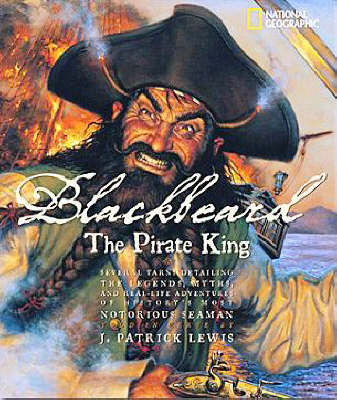Blackbeard the Pirate King by J.Patrick Lewis
