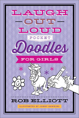 Laugh-Out-Loud Pocket Doodles for Girls by Rob, (Hu Elliott