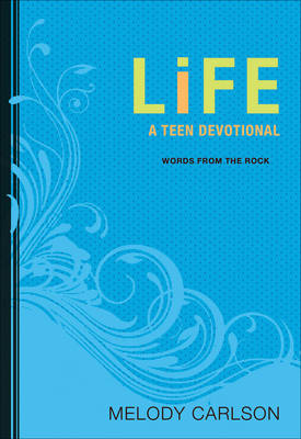 Life A Teen Devotional by Melody Carlson