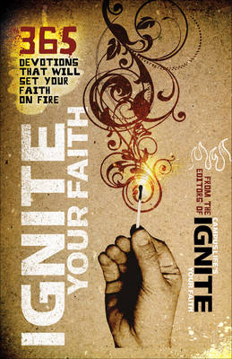 Ignite Your Faith 365 Devotions to Set Your Faith on Fire by Baker Publishing Group, Baker Publishing Group