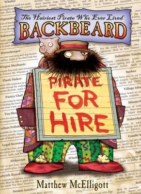 Backbeard: Pirate for Hire by Matthew McElligott