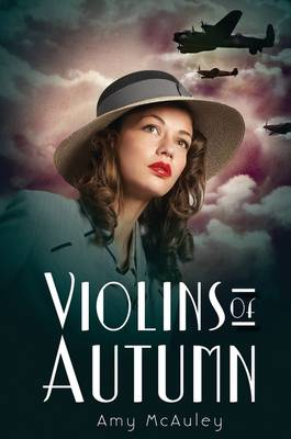 Violins of Autumn by Amy McAuley