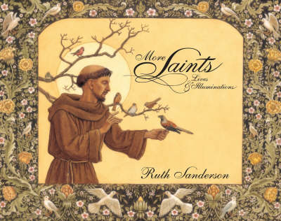 More Saints Lives and Illuminations by Ruth Sanderson