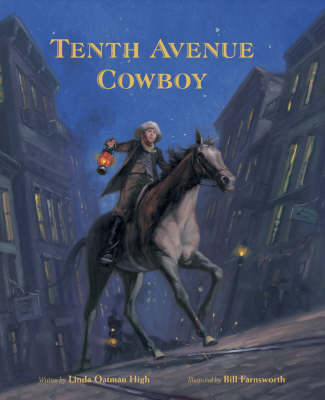 Tenth Avenue Cowboy by Linda Oatman High