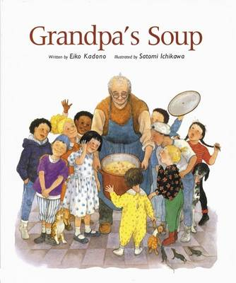 Grandpa's Soup by Eiko Kadona