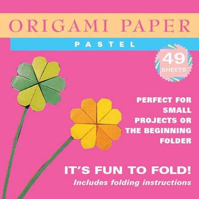 Origami Paper Pastel Perfect for Small Projects or the Beginner Folder by Tuttle Publishing