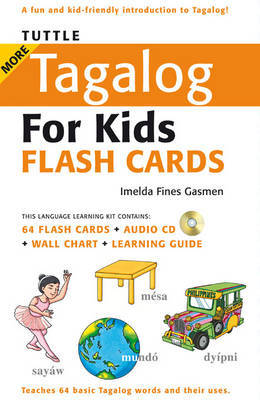 Tuttle More Tagalog for Kids Flash Cards by Imelda Fines Gasmen