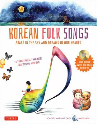 Korean Folk Songs Stars in the Sky and Dreams in Our Hearts by Robert Choi, Samee Back
