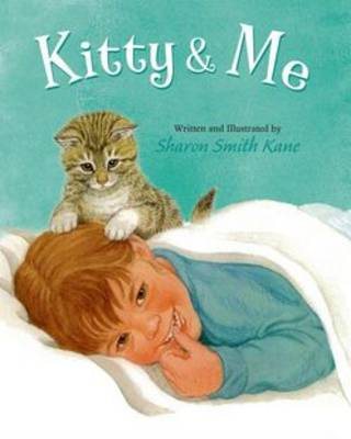 Kitty and Me by Sharon Kane