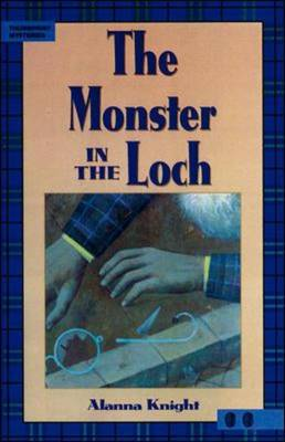 Monster in the Loch by Alanna Knight