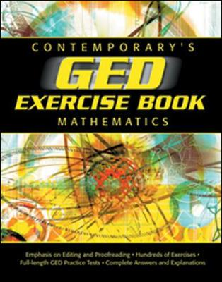 GED Exercise Book: Mathematics by Contemporary