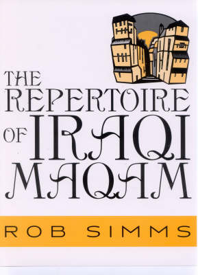The Repertoire of Iraqi Maqam by Rob Simms