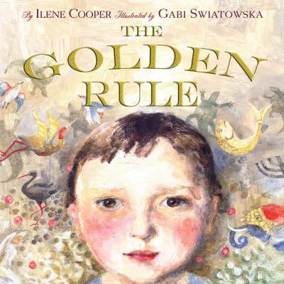 The Golden Rule by Ilene Cooper