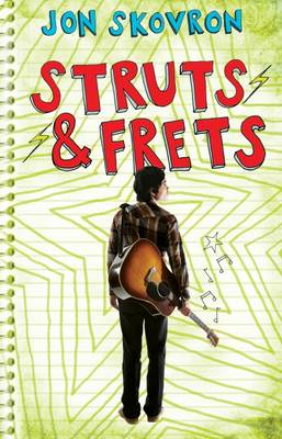 Struts and Frets by Jon Skovron