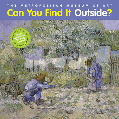 Can You Find it Outside? Search and Discover for Young Art Lovers by Jessica Schulte