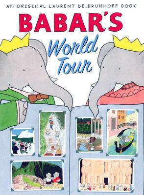 Babar's World Tour by Laurent de Brunhoff