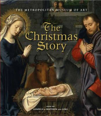 The Christmas Story by Metropolitan Museum of Art