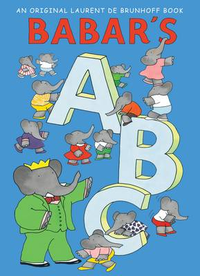 Babars ABC by Laurent de Brunhoff