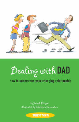 Dealing with Dad How to Understand Your Changing Relationship by Joseph Perigot, N.B. Grace