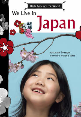 Children Around the World We Live in Japan by Alexandre Messager