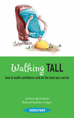 Walking Tall How to Build Confidence and be the Best You Can be by N.B. Grace