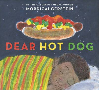 Dear Hot Dog by Mordicai Gerstein